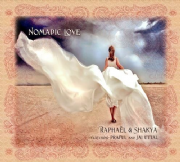 Nomadic Love - Raphael and Shakya featuring Praful and jai Uttal